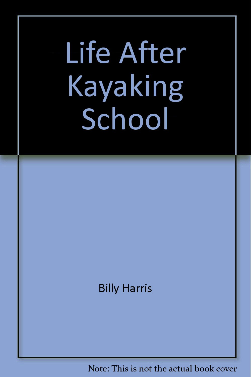 Download Life After Kayaking School pdf