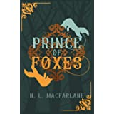 Prince of Foxes: A Gothic Scottish Fairy Tale (Bright Spear Trilogy)