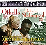 Aram Khachaturian: The Battle of Stalingrad & Othello Suites