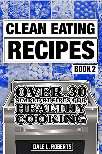 Clean Eating Recipes Book Cookbook ebook