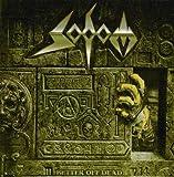 Sodom: Better Off Dead [Vinyl LP] (Vinyl)