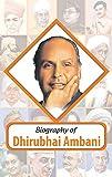 Biography: Dhirubhai Ambani