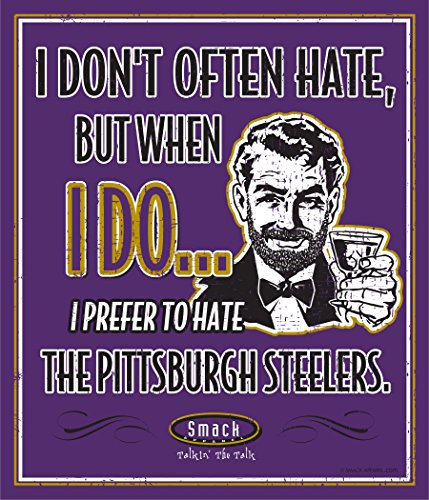 Smack Apparel Baltimore Football Fans. I Prefer to Hate The Pittsburgh Steelers. 12'' X 14'' Metal Man Cave Sign
