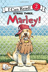 Marley: Strike Three, Marley! (I Can Read Book 2)