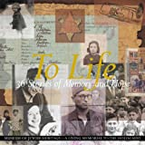 To Life, Museum of Jewish Heritage - A Living Memorial to the Holocaust, 098348631X