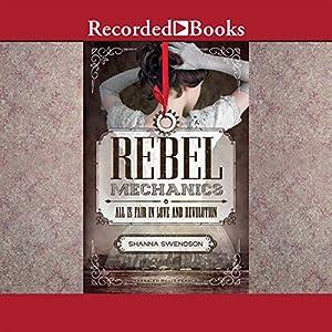 Rebel Mechanics Audiobook
