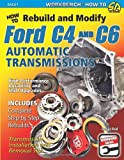 How to Rebuild & Modify Ford C4 & C6 Automatic Transmissions (Workbench Series)