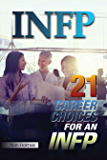 INFP: 21 Career Choices for an INFP