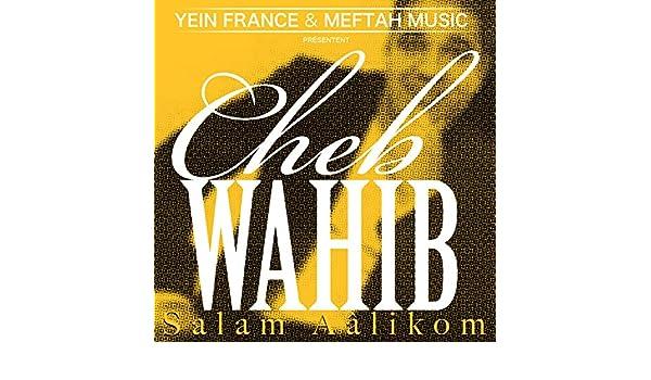 DE WAHIB CHEB MUSIC LES TÉLÉCHARGER