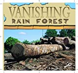 Vanishing Rain Forests, Ted O'Hare, 1595151567