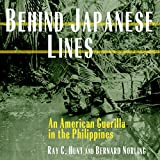 Behind Japanese Lines: An American Guerrilla in the