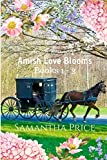 Amish Love Blooms Books 1 - 3: Amish Romance by  Samantha Price in stock, buy online here