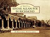Edgar Allan Poe In Richmond 15 Pcs, VA (POA) (Postcards of America)