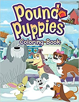 Amazon Com Pound Puppies Coloring Book One Of The Best Coloring