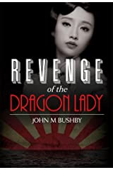 Revenge of the Dragon Lady Kindle Edition