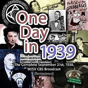 One Day in 1939 Radio/TV Program