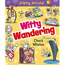 Witty Wandering (Joking Around)