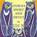 Stories Short and Sweet | Ruskin Bond