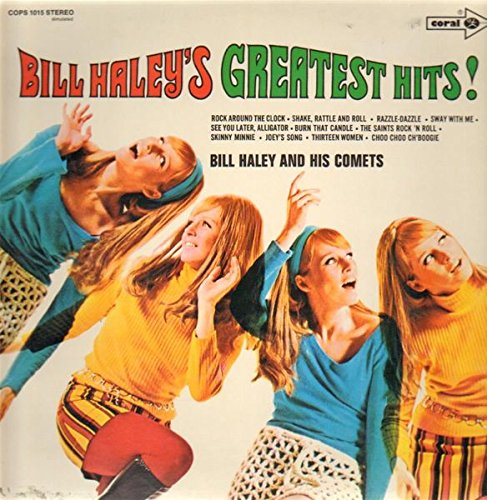 Bill Haley And His Comets , - Bill Haley's Greatest Hits! - Coral - COPS 1015