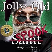 Jolly Old Spook: Angel Nichols' Christmas Shorts, Book 3 | Angel Nichols
