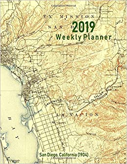 2019 Weekly Planner San Diego California 1904 Vintage Topo Map