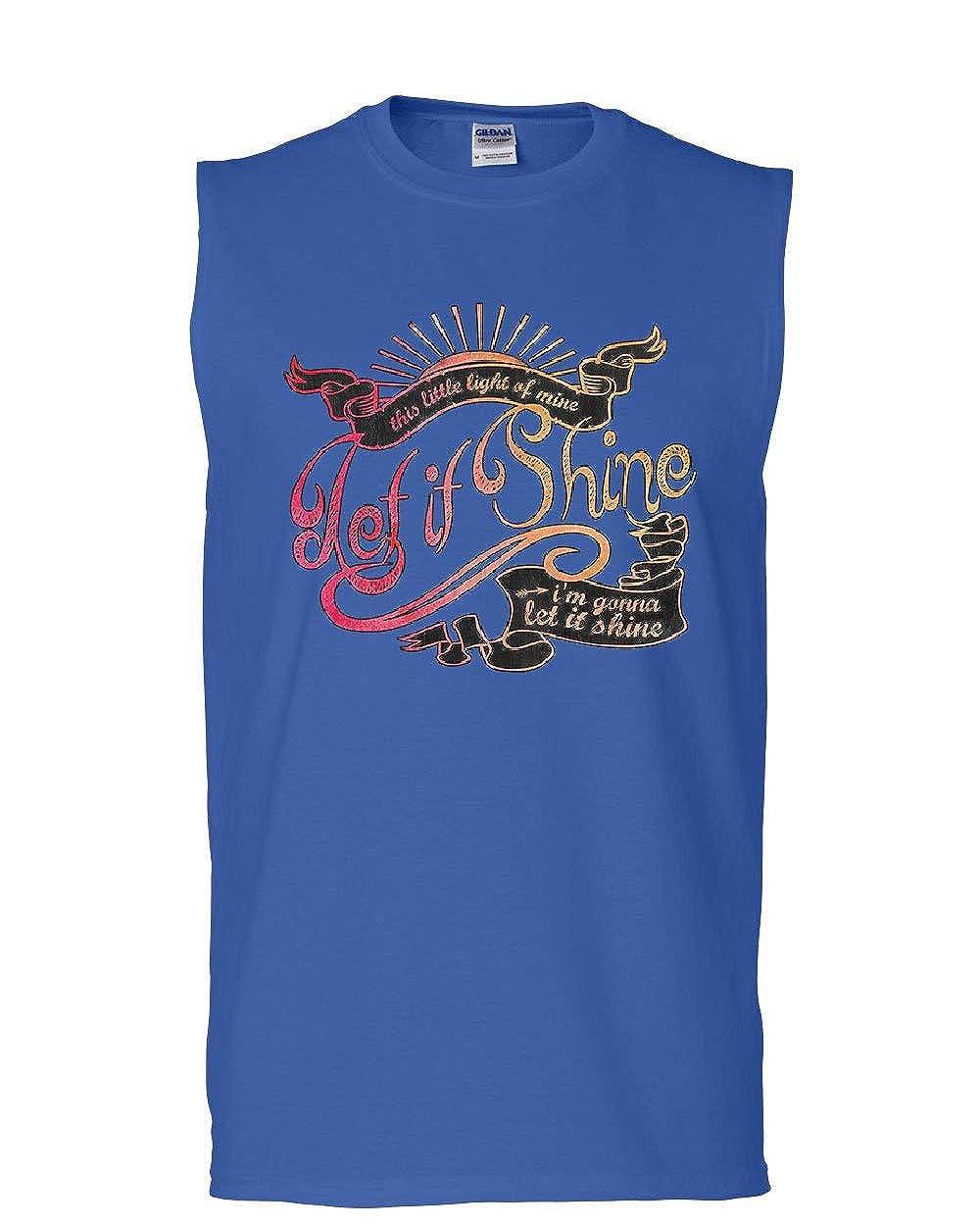 Let It Shine Muscle Shirt Motivational Inspirational Feel Good Vibe Sleeveless