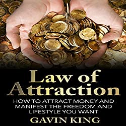 Law of Attraction: How to Attract Money and Manifest the Freedom and Lifestyle You Want