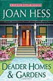 Deader Homes and Gardens, Joan Hess, 0312363621