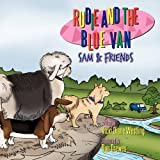 Rudie and the Blue Van, Vicki Diane Westling, 144908270X