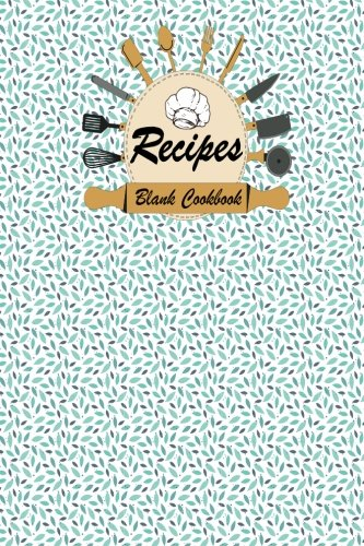 Download Blank Cookbook: 100 Pages, Recipes Blank Cookbook (for Food / Cooks / Chefs / Cooking / notes / Journal ), 6x9 inches Cute Pastel Cover (Volume 14) pdf epub