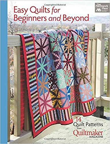 Easy Quilts for Beginners and Beyond: 14 Quilt Patterns from ... : quilt books amazon - Adamdwight.com
