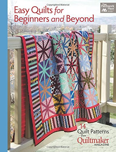 Easy Quilts for Beginners and Beyond: 14 Quilt Patterns from Quiltmaker - Applique Patterns Floral Easy