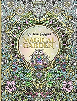Amazon Magical Garden Stress Relief Adult Coloring Book Featuring Mandalas Animals Relieving Patterns Flowers And Designs