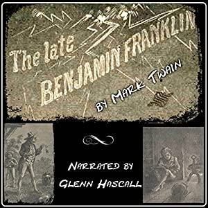 The Late Benjamin Franklin Audiobook