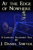 At the Edge of Nowhere (Lombard Alchemist Tales)