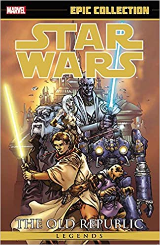 Amazon com: Star Wars Legends Epic Collection: The Old