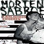 Kærlighedskrigeren | Morten Sabroe