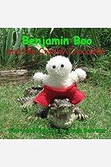 Benjamin Boo and the Cranky Crocodile (Volume 2) Paperback