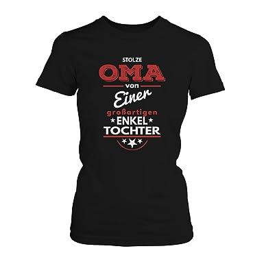 Stolze Oma von einer großartigen Enkeltochter - Damen T-Shirt von  Fashionalarm | Fun Shirt Omi Großmutter Geburtstag Geburt Geschenk Idee für  Frauen ...