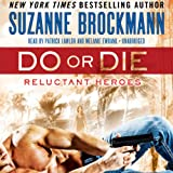 Bargain Audio Book - Do or Die  Reluctant Heroes  Book 1