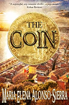 The Coin (Coin/Hours Cycle Book 1) by [Maria Alonso-Sierra]