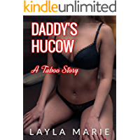 Daddy's Hucow: A Taboo Story
