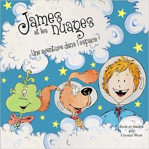 Livre gratuits James et les nuages - Une aventure dans l'espace pdf ebook