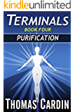 Terminals book four: Purification