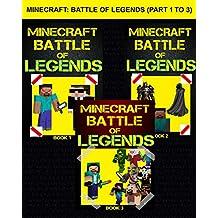 Minecraft: Battle of Legends (Part 1 to 3)