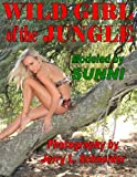 Wild Girl of the Jungle, Jerry L. Schneider, 1466406135