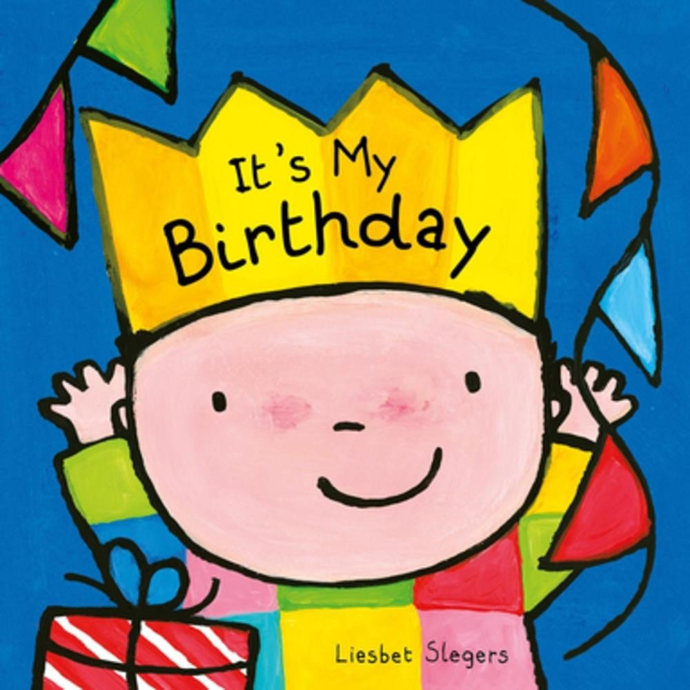 Read Online It's My Birthday (Day to Day Board Books) PDF