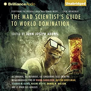 The Mad Scientist's Guide to World Domination Audiobook