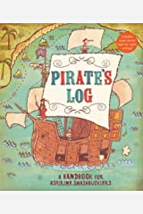 Pirate's Log: A Handbook for Aspiring Swashbucklers Diary