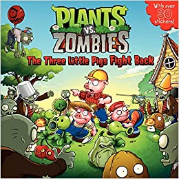 Plants vs zombies the three little pigs fight back annie auerbach plants vs zombies the three little pigs fight back annie auerbach popcap games jeremy roberts charles grosvenor 9780062228383 books amazon voltagebd Gallery
